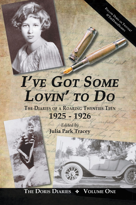 I've Got Some Lovin' to Do: The Diaries of a Roaring Twenties Teen