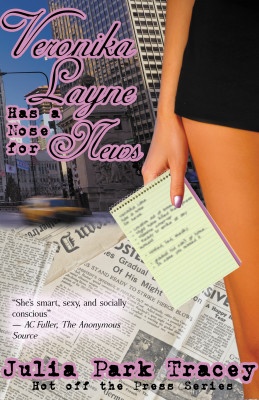 Veronika Layne Has a Nose for News (#2 in the Hot Off the Press series)